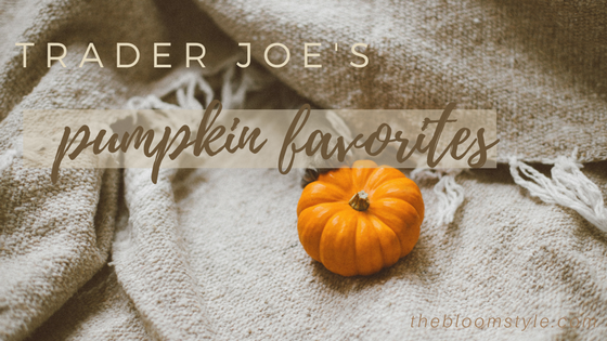 Trader Joe's Pumpkin Faves